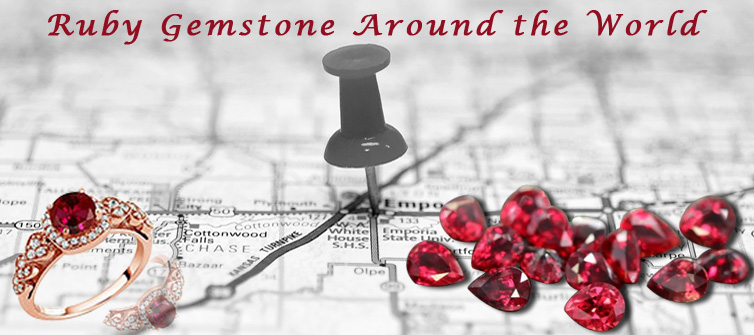 Ruby Gemstone around the World