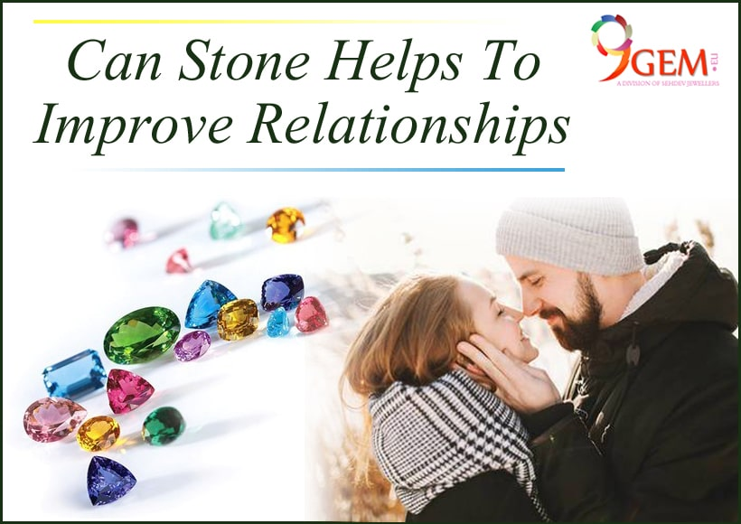Gemstone Helps To Improve Relationships